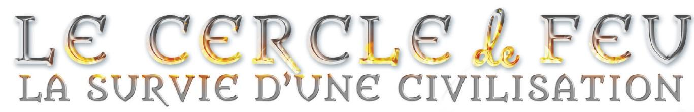 La survie d'une civilisation. Le cercle de feu - Liviu C Tudose - www.liviutudose.ro - cotor